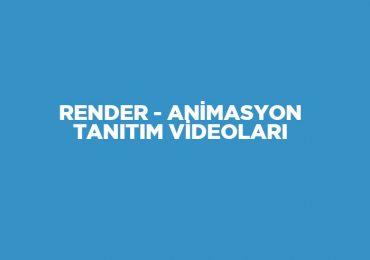Render – Animasyon – Video Tanıtım